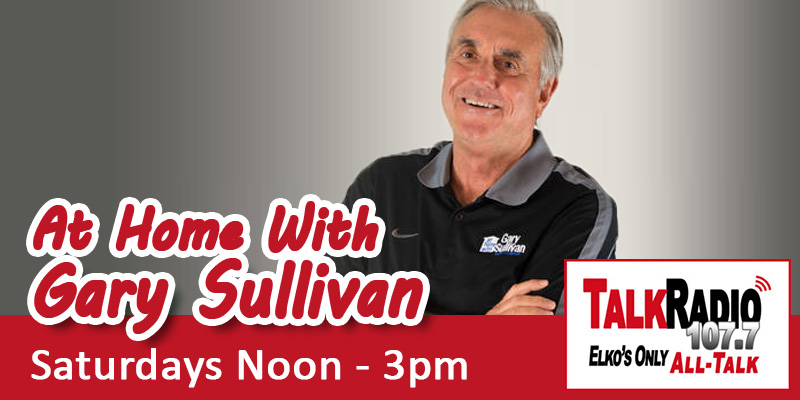 At Home with Gary Sullivan on TalkRadio 107.7 FM